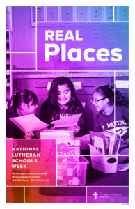 Real Places- Lutheran Schools Week