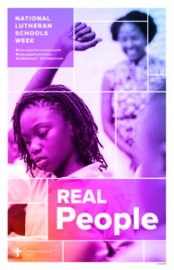 Real People- Lutheran Schools Week